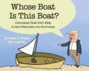 Whose Boat Is This Boat? : Comments That Don't Help in the Aftermath of a Hurricane - Book