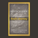 A Skeptic's Guide to the Soul's Journey - eAudiobook