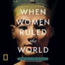 When Women Ruled the World - eAudiobook