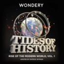Tides of History: Rise of the Modern World, Vol. 1 - eAudiobook