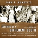 Soldiers of a Different Cloth - eAudiobook