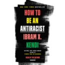 How to Be an Antiracist - eAudiobook