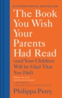 Book You Wish Your Parents Had Read - eBook