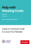 Help With Housing Costs: Volume 1 : Guide to Universal Credit & Council Tax Rebates, 2020-21 - Book
