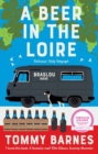 A Beer in the Loire : One family's quest to brew British beer in French wine country - Book
