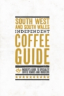 South England & South Wales Independent Coffee Guide: No 6 - Book