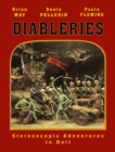 Diableries: The Complete Edition : Stereoscopic Adventures in Hell - Book