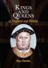 Kings and Queens of England and Britain - Book