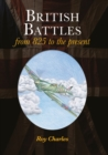 British Battles : From 825 to the Present - Book