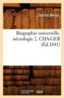 Biographie Universelle, N crologie 2. Cha-Ger ( d.1841) - Book