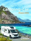 Escapades en camping-car France Michelin 2021 - Michelin Camping Guides : Camping Guides - Book