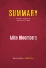 Summary: Mike Bloomberg : Review and Analysis of Joyce Purnick's Book - eBook