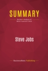 Summary: Steve Jobs : Review and Analysis of Walter Isaacson's Book - eBook