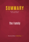 Summary: The Family : Review and Analysis of Kitty Kelley's Book - eBook