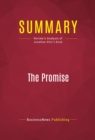Summary: The Promise : Review and Analysis of Jonathan Alter's Book - eBook