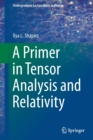 A Primer in Tensor Analysis and Relativity - Book