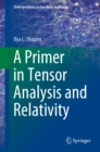 A Primer in Tensor Analysis and Relativity - eBook