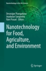 Nanotechnology for Food, Agriculture, and Environment - Book