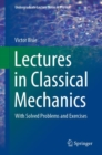 Lectures in Classical Mechanics : With Solved Problems and Exercises - eBook