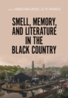 Smell, Memory, and Literature in the Black Country - Book