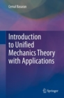 Introduction to Unified Mechanics Theory with Applications - Book