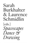 Spacescapes : Dance & Drawing (English Edition) - Book