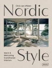 Nordic Style : Warm & Welcoming Scandinavian Interiors - Book