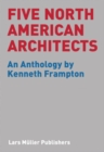 Five North American Architects - Book