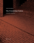 Kashef Chowdhury-the Friendship Centre - Gaibandha, Bangladesh - Book