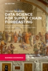 Data Science for Supply Chain Forecasting - eBook