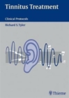 Tinnitus Treatment : Clinical Protocols - Book