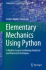 Elementary Mechanics Using Python : A Modern Course Combining Analytical and Numerical Techniques - eBook