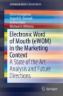 Electronic Word of Mouth (eWOM) in the Marketing Context : A State of the Art Analysis and Future Directions - eBook