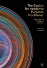 The English for Academic Purposes Practitioner : Operating on the Edge of Academia - eBook