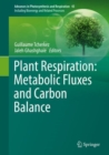 Plant Respiration: Metabolic Fluxes and Carbon Balance - eBook