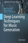 Deep Learning Techniques for Music Generation - eBook
