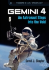 Gemini 4 : An Astronaut Steps into the Void - eBook