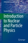Introduction to Nuclear and Particle Physics - Book
