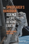 The Spacefarer's Handbook : Science and Life Beyond Earth - Book