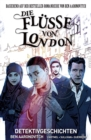 Die Flusse von London,Band 4 - Detektivgeschichten - eBook