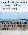Impact of risk factors and techniques in lean manufacturing - eBook