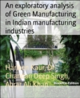 An exploratory analysis of Green Manufacturing in Indian manufacturing industries - eBook