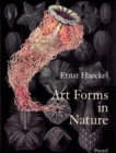 Art Forms in Nature: The Prints of Ernst Haeckel - Book