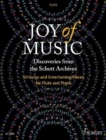 Joy of Music - Discoveries from the Schott Archives : Virtuoso and Entertaining Pieces for Flute and Piano - Book