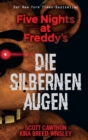 Five Nights at Freddy's: Die silbernen Augen - eBook