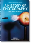 A History of Photography. From 1839 to the Present - Book