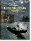 The Grand Tour. The Golden Age of Travel - Book