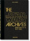 The Star Wars Archives. 1977-1983 - 40th Anniversary Edition - Book