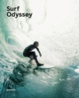 Surf Odyssey : The Culture of Wave Riding - Book