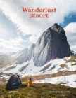 Wanderlust Europe : The Great European Hike - Book